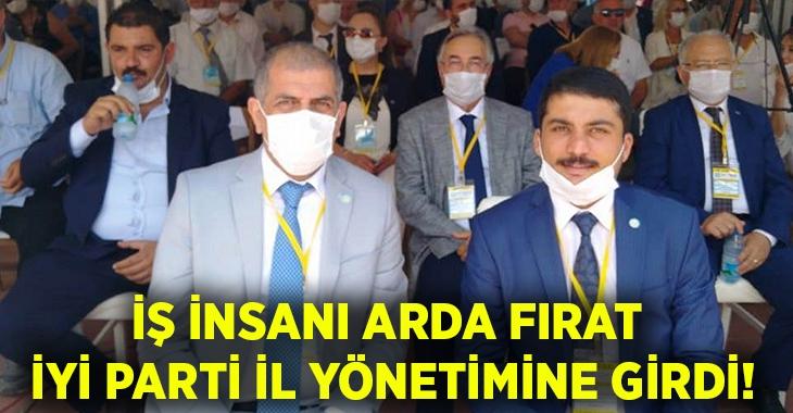 İş insanı Arda Fırat İYİ Parti yönetimine girdi!