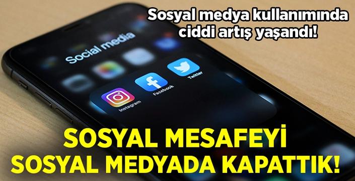 Sosyal mesafeyi sosyal medya ile kapattık!